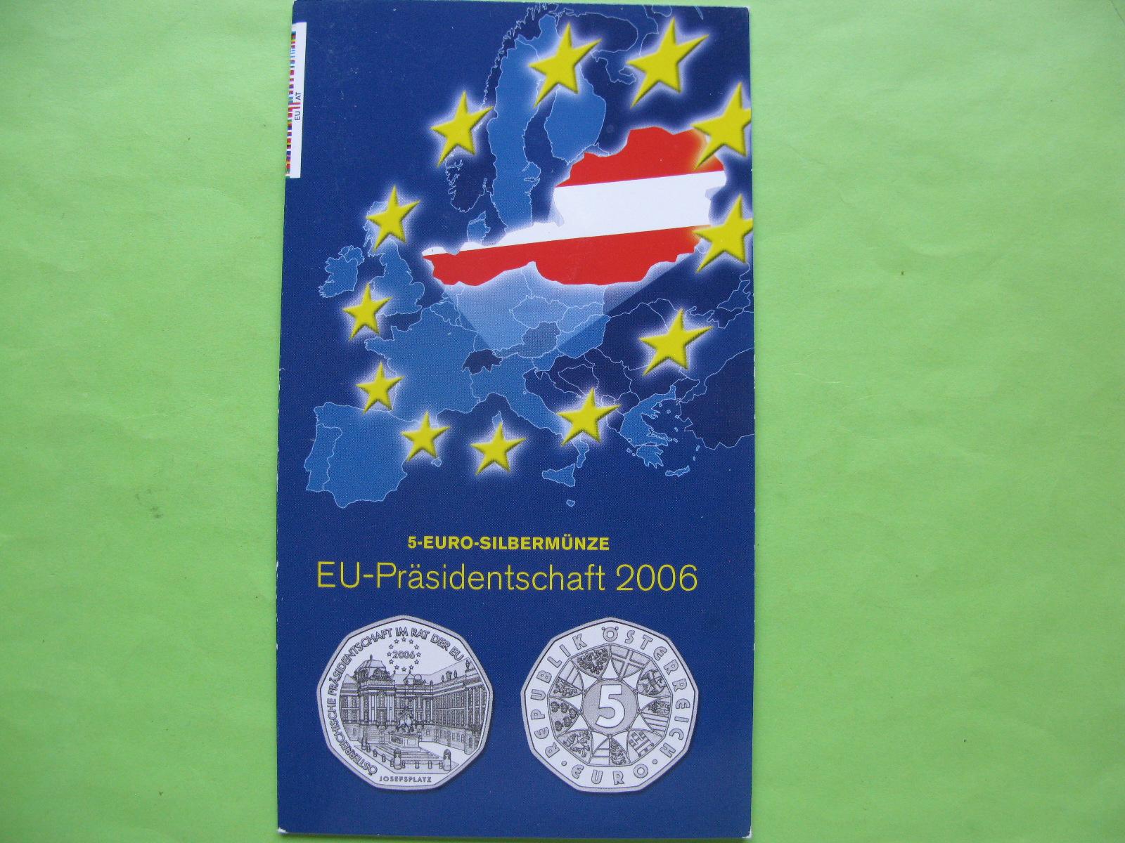 Австрия 5 евро 2006 г. Председательство в Евросоюзе